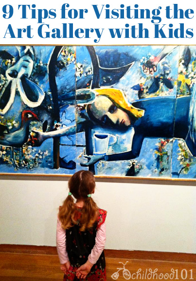 Childhood 101 _ 9 Tips for Visiting the Art Gallery with Kids