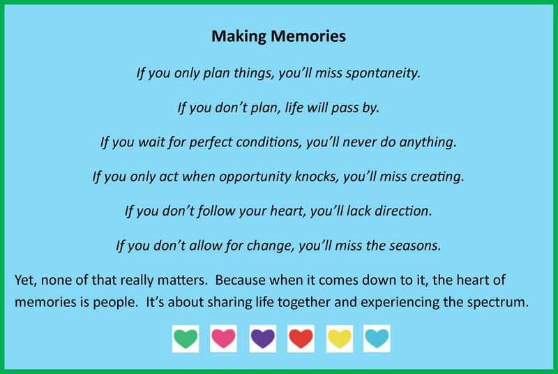 making memories quote – Be A Fun Mum