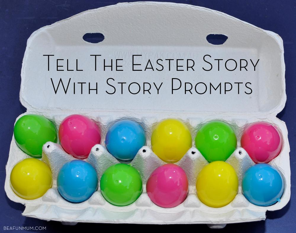 Tell the Easter Story Through Story Prompts