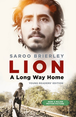 Lion : A Long Way Home (Young Readers Edition) by Saroo Brierley