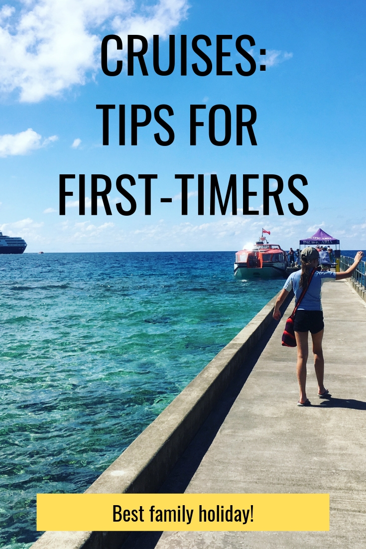 Cruises - tips for first timers